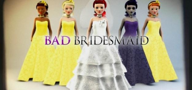Bad Bridesmaid