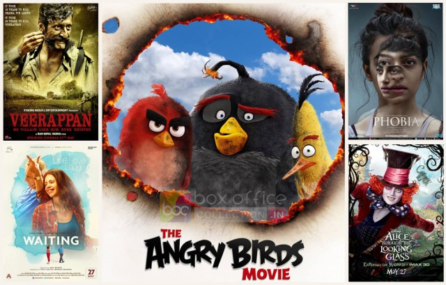 Movies this week the angry birds veerappan phobia waiting attlg - Bollywood box office collection this week ...