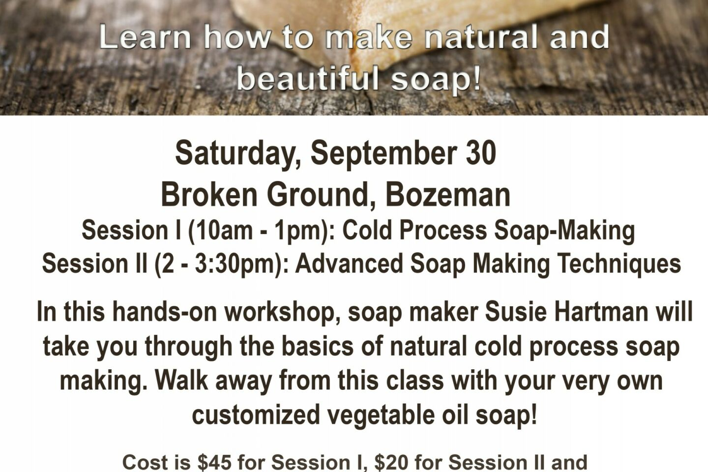 Soap Making with Susie - Broken Ground - how to make flier