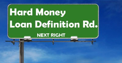 What Is A Hard Money Loan? Definition - Brad Loans by eMortgage