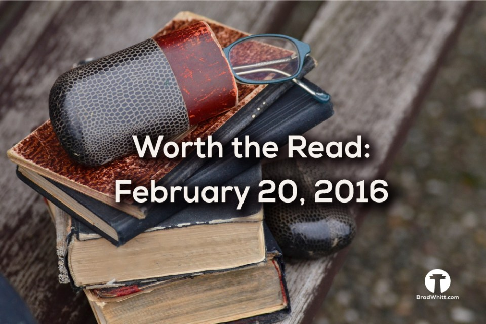 Worth-the-Read-February-20,-2016