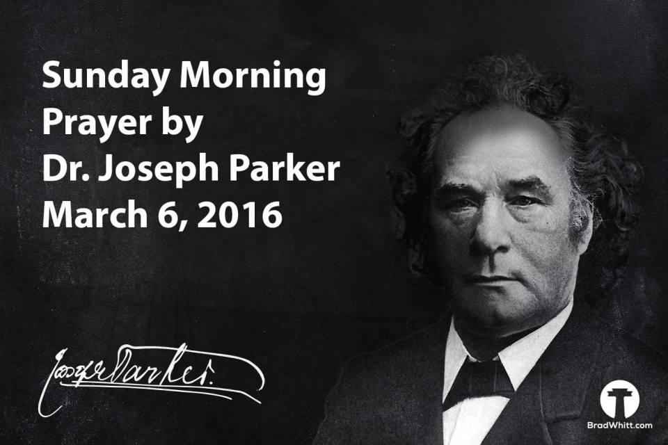 Joseph Parker Prayer 3.6.2016