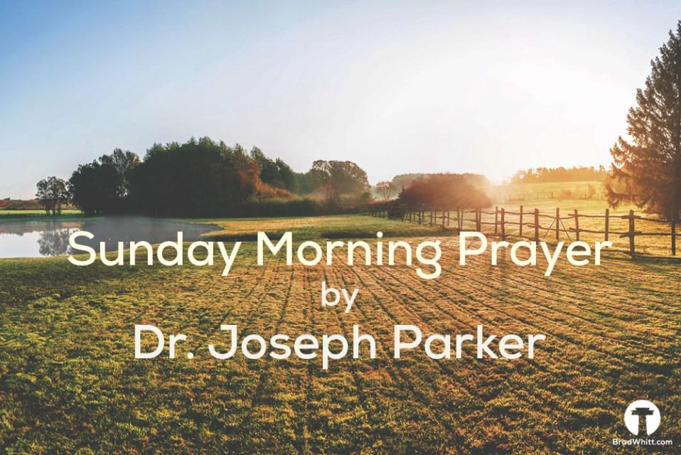 Sunday Morning Prayer by Joseph Parker 2