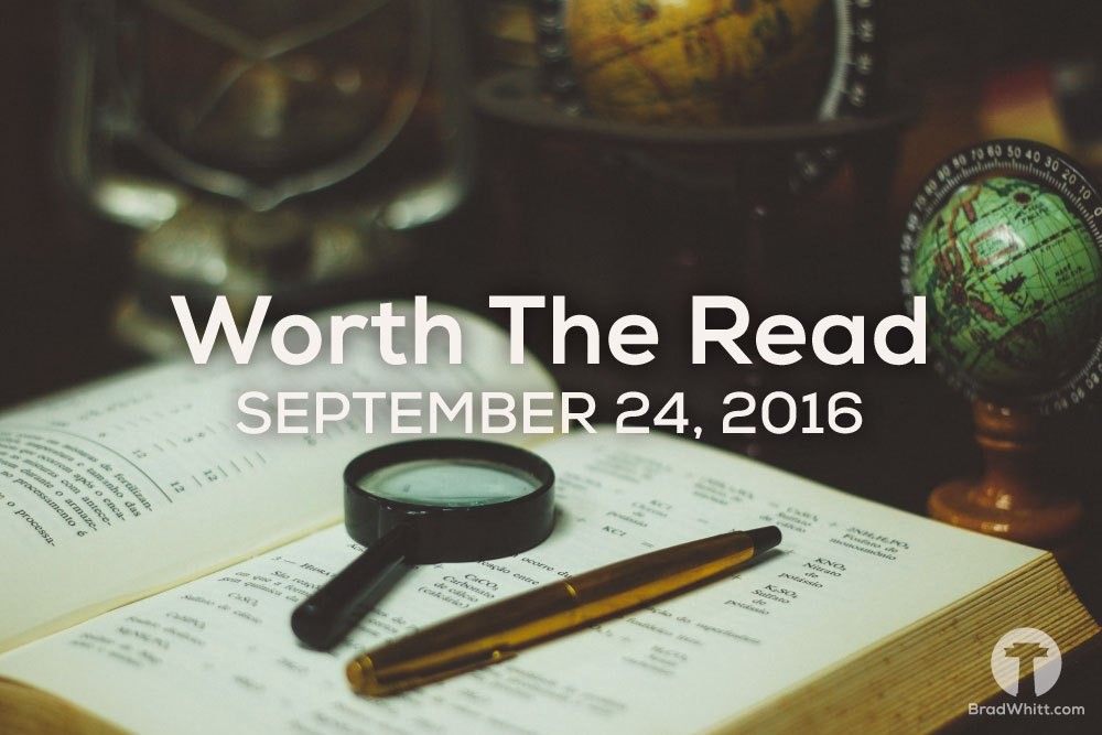 Worth the Read – September 24, 2016