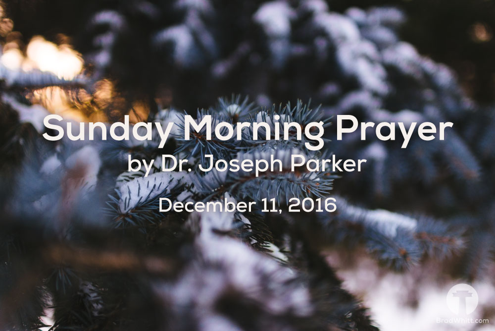 sunday-morning-prayer-december-11-2016