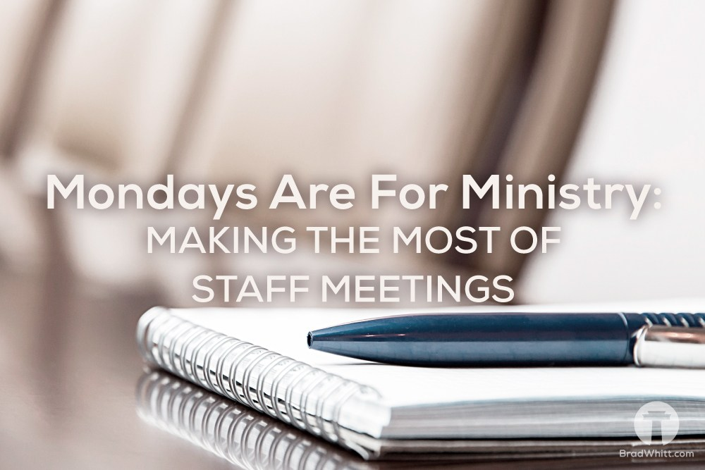Making The Most of Staff Meetings