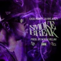 "[ The Distribution ] Chox-Mak ft DJ YRS Jerzy ""Smoke Break"" (Prod. By North Villah)"