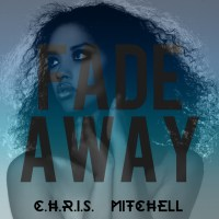 "[ The Distribution ] C.H.R.I.S ""Fade Away"""