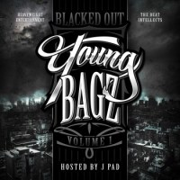 "Young Bagz ""Blacked Out Vol 1"""