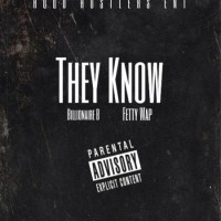 "Billionaire B ft Fetty Wap ""They Know"" (prod by Majestic Drama)"