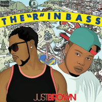 "JustBrown ""The ""R"" In Bass"""