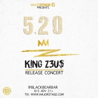 Event: MajorStage presents KING Z3US Release Concert