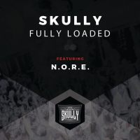 "Skully ft. N.O.R.E. - ""Fully Loaded"""