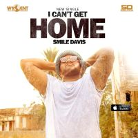 "Smile Davis - ""I Can't Get Home"""