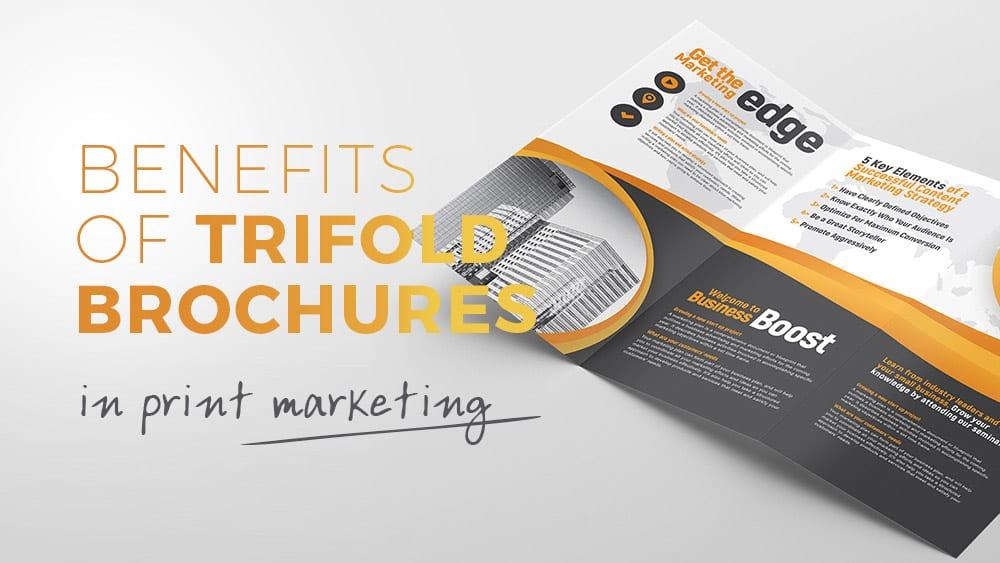 6 Benefits of Using Tri-Fold Brochures in Print Marketing - BrandPacks