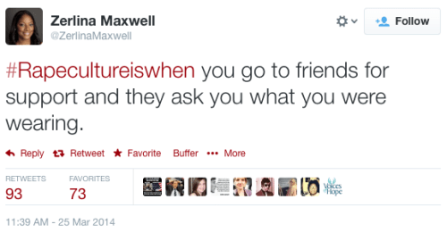 Rape Culture Is When... Tweet - ZerlinaMaxwell