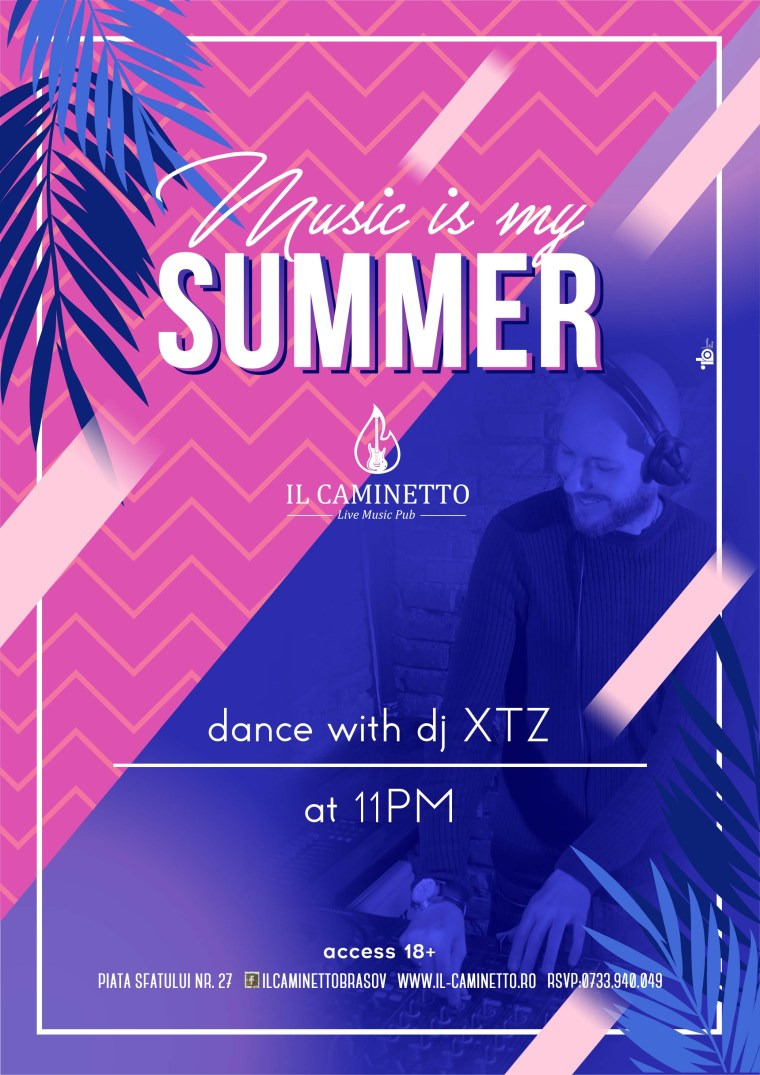 music is my summer il caminetto XTZ