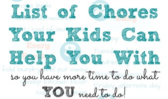 The Ultimate List of Chores Your Kids Can Help With