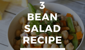 End of Summer 3 Bean Salad Recipe