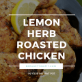 lemon herb roasted chicken