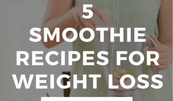 5 Smoothie Recipes for Weight Loss