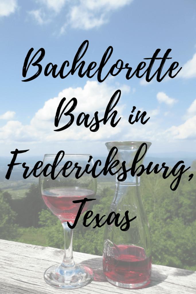 Bachelorette Bash in Fredericksburg, Texas