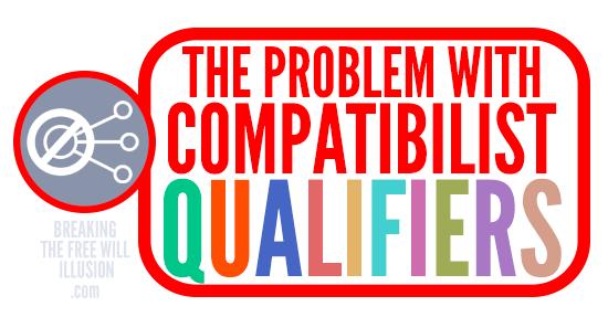 compatibilist-qualifiers