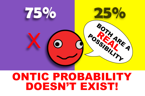 ontic_probability_doesnt_exist