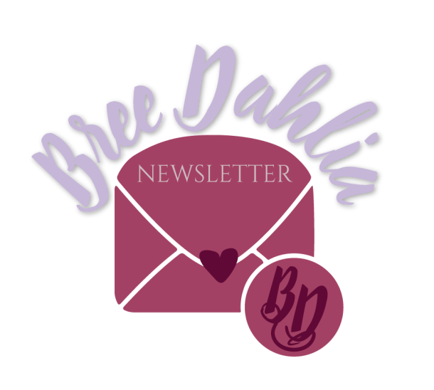 Bree_Dahlia_newsletter