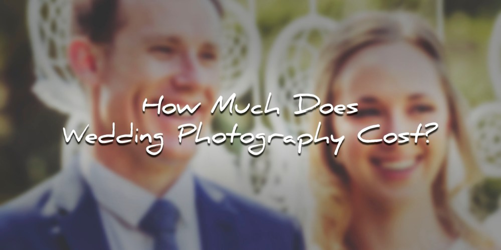 How much does wedding photography cost you for How much do you charge for wedding photography