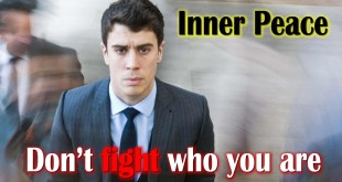 Inner peace | Don't fight who you are