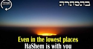 Even in the lowest places | Hashem is always with you