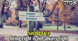 Saving face | Being right is not always right