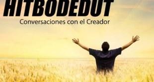 Conversaciones con el Creador | Hitbodedut