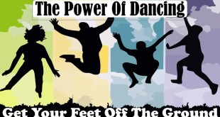 The Power Of Dancing   Get Your Feet Off The Ground