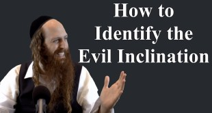 How to Identify the Evil Inclination