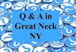 Q & A in Great Neck (NY)