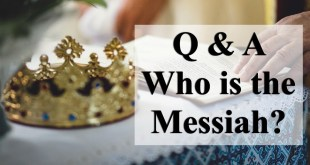 Q&A Who is the Messiah?