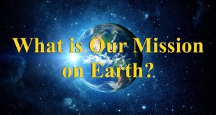 What is Our Mission on Earth? (NY)