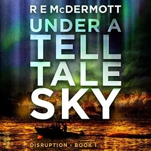 Audiobook: Under A Tell Tale Sky by R.E. McDermott (Narrated by Kevin Pierce)