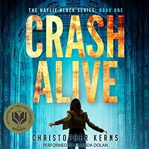 Audiobook: Crash Alive by Christopher Kerns (Narrated by Amanda Dolan)