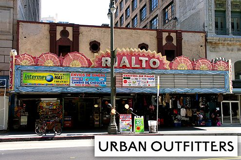 The national Philadelphia-based clothing chain, Urban Outfitters, will be opening their new Downtown LA flagship store in the historic Rialto Theatre on Broadway