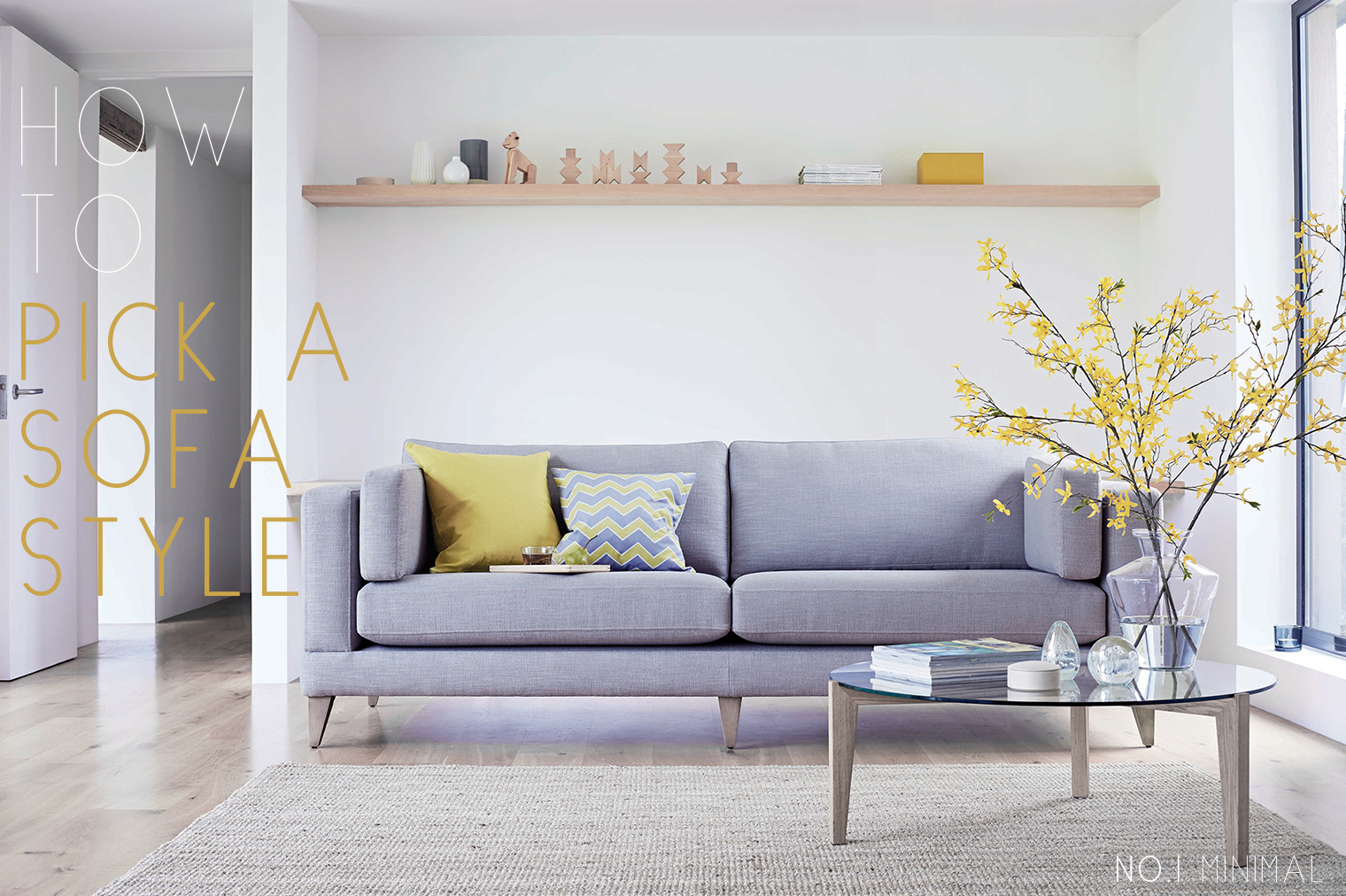 Grey Sofa In Lounge How To Choose A Sofa For Your Style The Lounge Co Bright