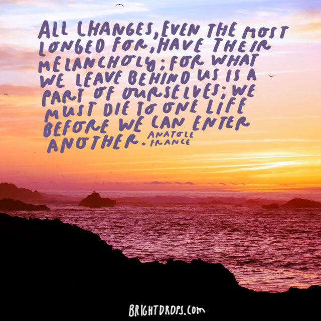 107 Famous Quotes About Change in Life, Yourself and The World