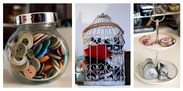 Tiny jars for tiny buttons, birdcages to store fabrics and tiny cake stands.
