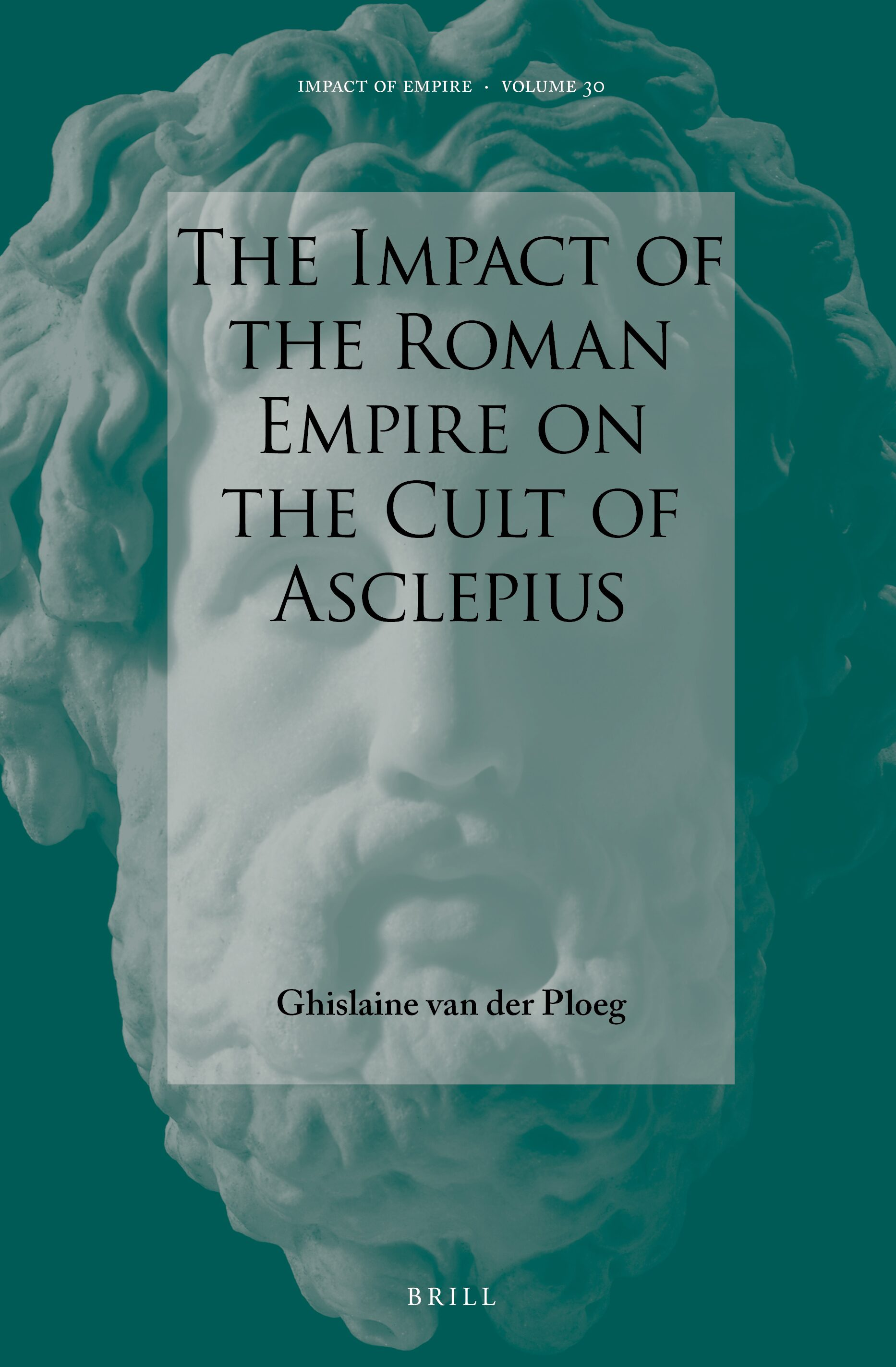 Imperial Relations With Asclepius In The Impact Of The Roman Empire On The Cult Of Asclepius