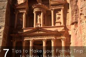 7 Tips to make your family trip to Petra, Jordan Unforgettable