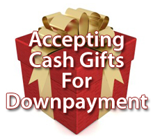It's Important To Follow These Specific Steps When Using Gift Funds For Your Down Payment