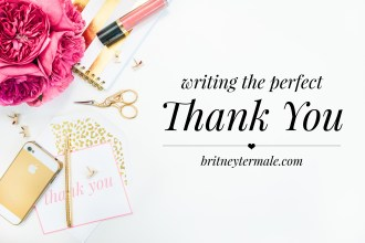 How to write the perfect Thank You note Britney Termale Lifestyle Blog
