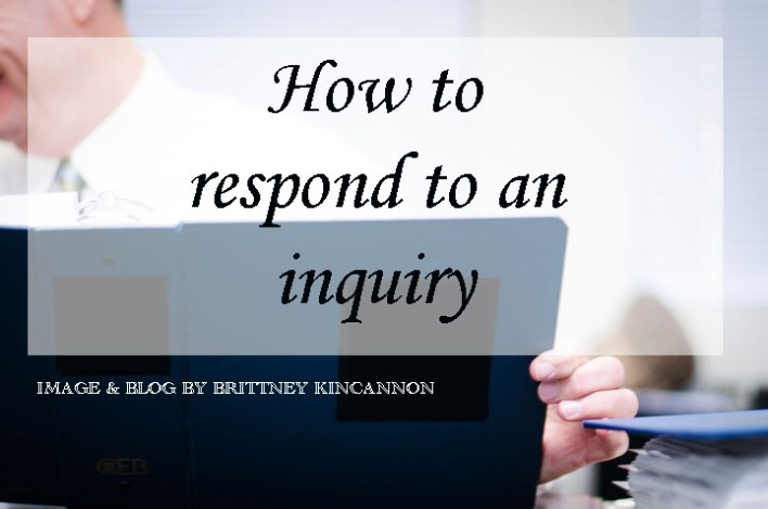 how to respond to an inquiry